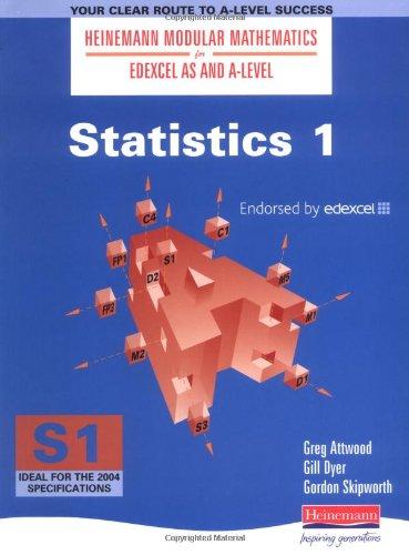 9780435510824: Heinemann Modular Maths For Edexcel AS & A Level Statistics 1 (S1) (Heinemann Modular Mathematics for Edexcel AS and A Level) (Bk. 1)
