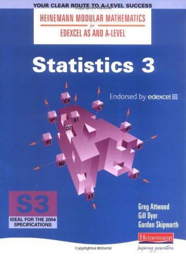 9780435510848: Heinemann Modular Maths For Edexcel AS & A Level Statistics 3 (S3): Bk. 3 (Heinemann Modular Mathematics for Edexcel AS and A Level)