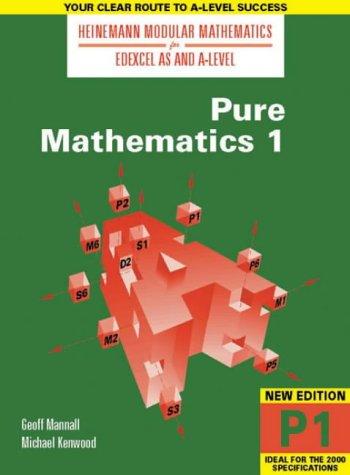 9780435510886: Heinemann Modular Maths For Edexcel AS & A Level Pure Maths 1 (P1) (Heinemann Modular Mathematics for Edexcel AS and A Level) (No. 1)