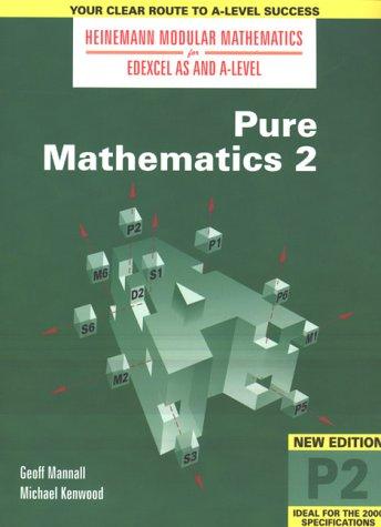 9780435510893: Heinemann Modular Maths For Edexcel AS & A Level Pure Maths 2 (P2) (Heinemann Modular Mathematics for Edexcel AS and A Level) (No. 2)