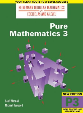 9780435510909: Heinemann Modular Maths For Edexcel AS & A Level Pure Maths 3 (P3) (Heinemann Modular Mathematics for Edexcel AS and A Level) (No. 3)