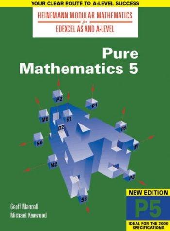 9780435510923: Heinemann Modular Maths For Edexcel AS & A Level Pure Maths 5 (P5) (Heinemann Modular Mathematics for Edexcel AS and A Level)