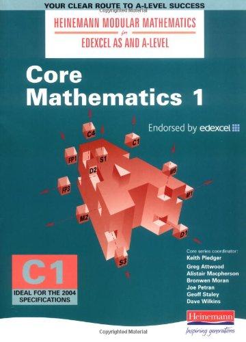 9780435510978: Core Mathematics 1 (Heinemann Modular Mathematics for Edexcel AS & A Level)