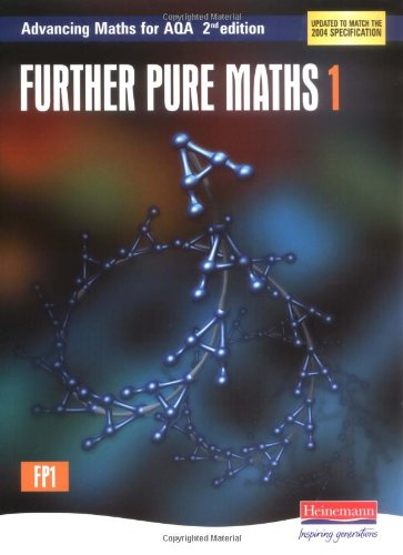 9780435513344: Further Pure Maths 1: Advancing Maths for AQA