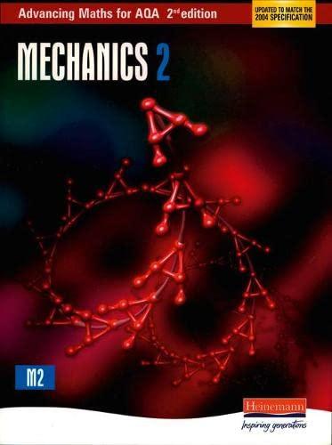 9780435513375: Advancing Maths for AQA Mechanics 2