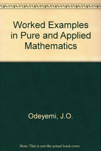 9780435516659: Worked Examples in Pure and Applied Mathematics