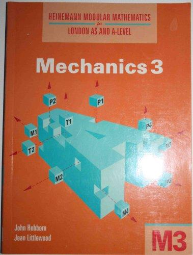 9780435518059: Mechanics: No. 3 (Heinemann Modular Mathematics for London AS & A-level)