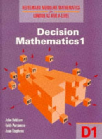 9780435518134: Heinemann Modular Mathematics for London As and A Level. Decision Maths 1 (D1) (Heinemann Modular Mathematics for London AS & A-level)