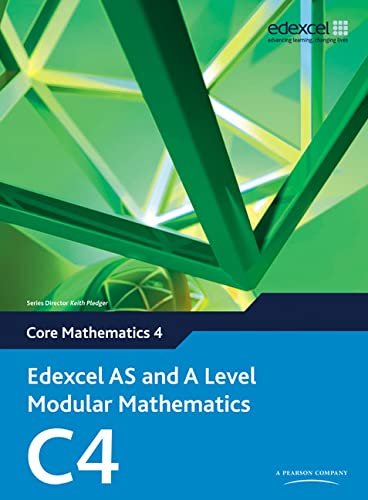 9780435519070: Edexcel AS and A Level Modular Mathematics: Core Mathematics 4