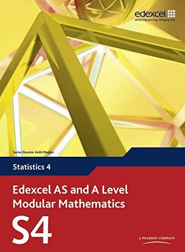 9780435519155: Edexcel AS and A Level Modular Mathematics Statistics 4 S4 (Edexcel GCE Modular Maths)
