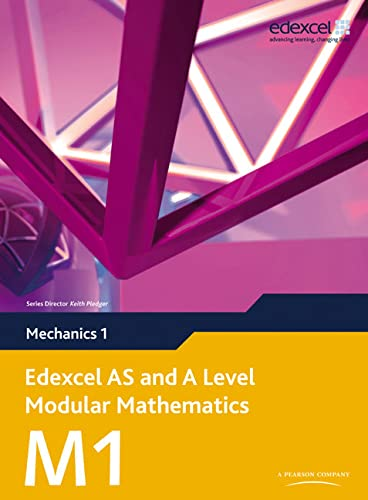 9780435519162: Edexcel AS and A Level Modular Mathematics Mechanics 1 M1