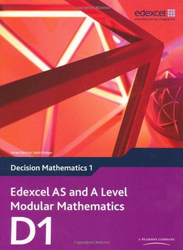 9780435519193: Edexcel AS and A Level Modular Mathematics Decision Mathematics 1 D1 (Edexcel GCE Modular Maths)