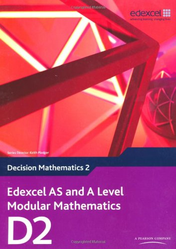 9780435519209: Edexcel AS and A Level Modular Mathematics Decision Mathematics 2 D2 (Edexcel GCE Modular Maths)