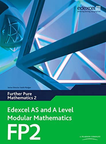 9780435519216: Edexcel AS and A Level Modular Mathematics Further Pure Mathematics 2 FP2