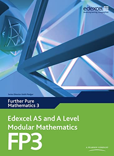 9780435519223: Edexcel AS and A Level Modular Mathematics Further Pure Mathematics 3 FP3