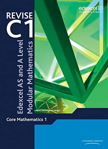 9780435519261: Revise Edexcel AS and A Level Modular Mathematics - Core Mathematics 1