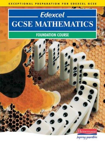 9780435532697: Edexcel GCSE Maths Foundation Student Book (Pre 2006 Edexcel GCSE Mathematics)