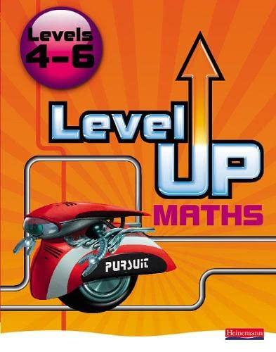 9780435537319: Level Up Maths: Pupil Book (Level 4-6)