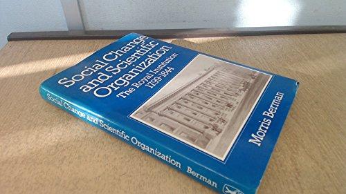 Social Change and Scientific Organization: the Royal Institution 1799-1844: Berman Morris