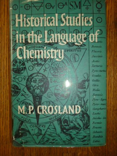 9780435542009: Historical Studies in the Language of Chemistry