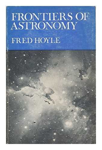 9780435544218: Frontiers of astronomy / Fred Hoyle