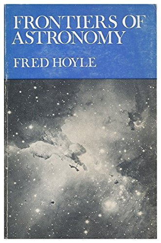 9780435544225: Frontiers of astronomy / Fred Hoyle