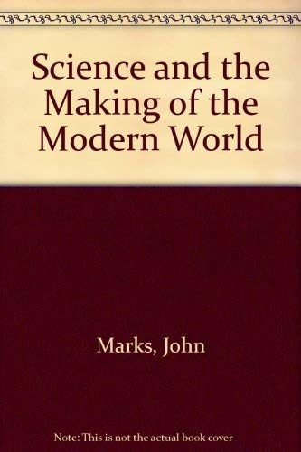 9780435547806: Science and the Making of the Modern World