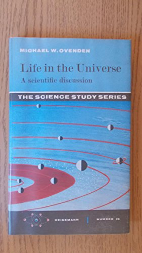 Life in the Universe (Sci. Study S): MICHAEL W OVENDEN