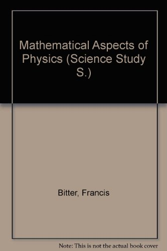 9780435550424: Mathematical Aspects of Physics (Science Study)