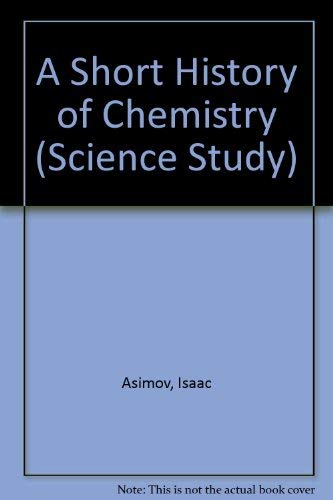 9780435550608: A Short History of Chemistry (Science Study)