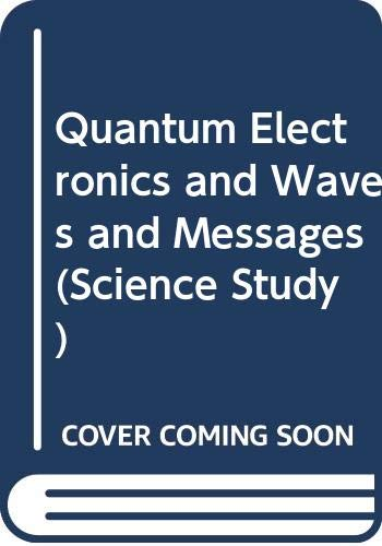 9780435550615: Quantum Electronics and Waves and Messages (Science Study)
