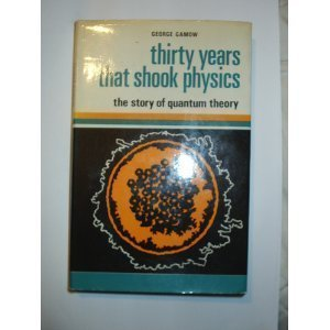 9780435550714: Thirty Years That Shook Physics: Story of Quantum Theory (Science Study)