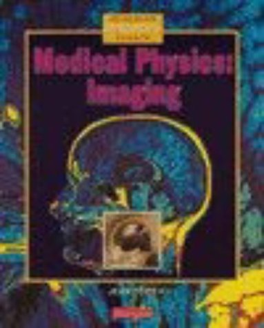 9780435570941: Medical Physics: Imaging