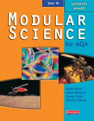 9780435572044: AQA Modular Science Year 10 Separate Award Student Book (Modular Science for AQA)