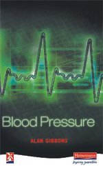 Blood Pressure (Series: New Windmills): Alan Gibbons