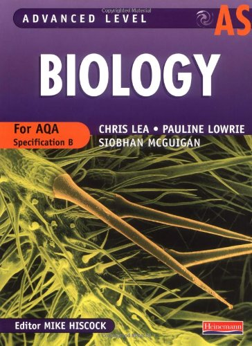 Biology : Advanced Level For AQA Specification: Lea, C. ,