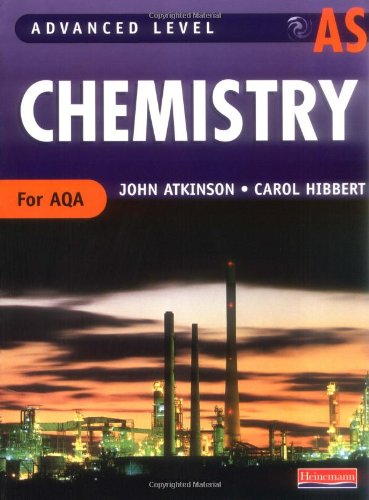 9780435581343: AS Level Chemistry for AQA Student Book (Advanced Level Chemistry for AQA)