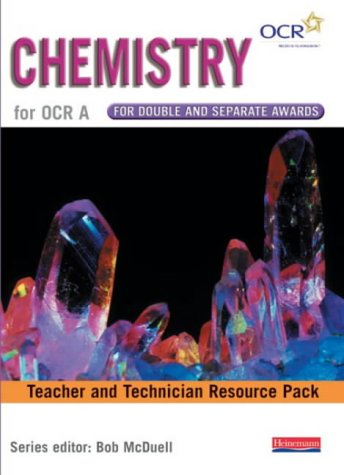 9780435582852: Chemistry for OCR A for Double and Separate Awards: Teacher and Technician Resource Pack