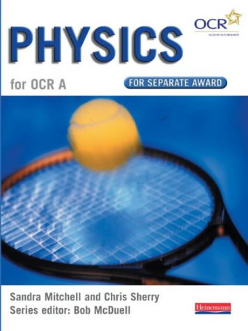 9780435582944: GCSE Science for OCR A: Physics for Separate Award