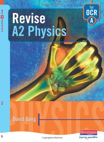 Revise A2 Physics for OCR A (Revision Guides) (Revision Guides) (9780435583422) by David Sang