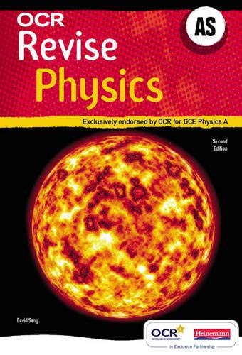 9780435583729: Revise AS Physics for OCR A