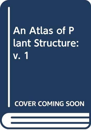 9780435603120: 001: ATLAS PLANT STRUCTURE VOL 1