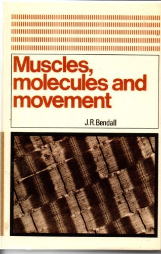 9780435620547: Muscles, Molecules and Movement (Heinemann studies in biology, no. 6)