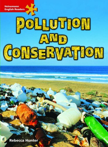 9780435621612: Pollution and Conservation: Intermediate Level (Heinemann English Readers)