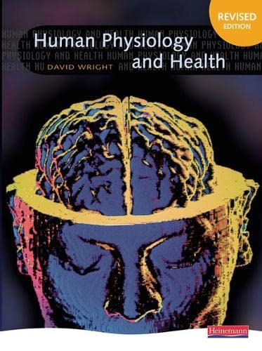 Human Physiology and Health: David Wright