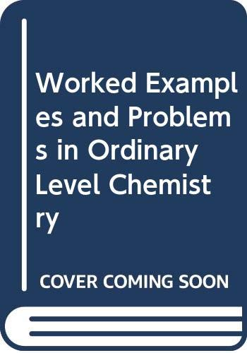 9780435644222: Worked Examples and Problems in Ordinary Level Chemistry