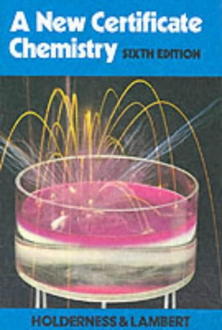 9780435644291: A New Certificate Chemistry
