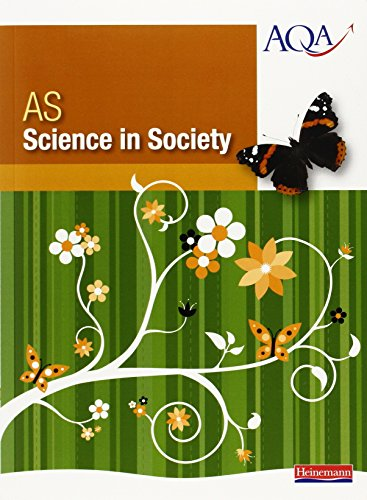 9780435654641: As science in society: Comprehensive and Accessible Coverage of the New AS AQA Specification
