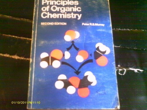 Principles of Organic Chemistry: Murray, Peter R.S.