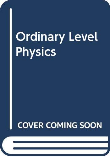 9780435670108: Ordinary Level Physics